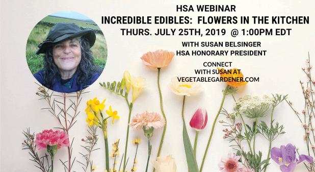 HSA Webinar– Incredible Edibles: Flowers in theKitchen